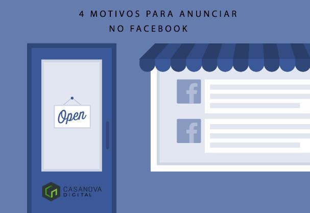 4 motivos para anunciar no Facebook